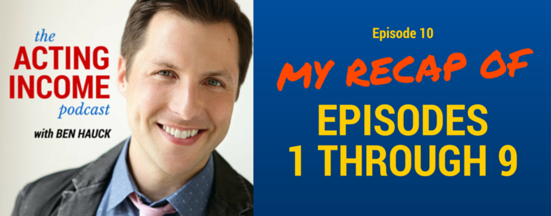 AIP010 | My Recap of Episodes 1 through 9